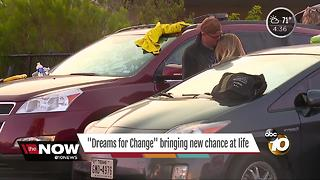 'Dreams for Change' bringing new chance at life - Video