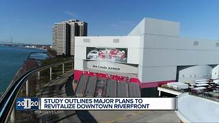 Study outlines major plans to revitalize downtown riverfront - Video