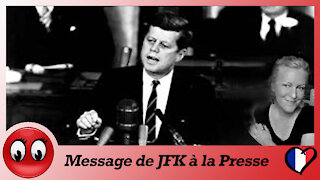 Message de JFK à la Presse (Extraits)