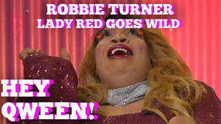 Lady Red GOES WILD with Odious!: Hey Qween! HIGHLIGHT - Video