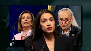 AOC Furthers Divide in Democrat Party, Says Nancy Pelosi and Chuck Schumer Need To Go!