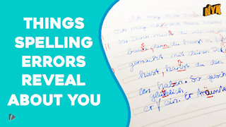 Top 4 Things Spelling Errors Tell About You *