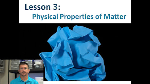 Lesson 5.1.3 - Physical Properties of Matter