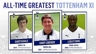 All-Time Greatest Tottenham Hotspur XI | Lineker, Bale, King! - Video