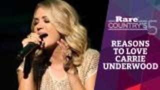 Reasons to Love Carrie Underwood | Rare Country's 5 - Video