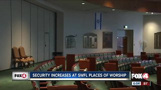 Security increases at SWFL places of worship