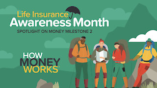 Life Insurance Awareness Month - How Money Works Master Class, Episode 1