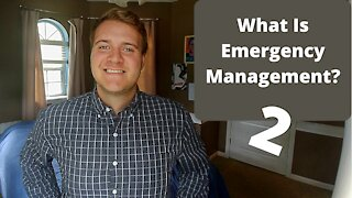 What is Emergency Management? 2