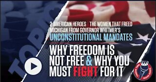 Two American Heroes That Freed Michigan from Governor Whitmer's Unconstitutional Mandates