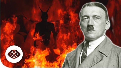 Was Hitler Possessed By Demons?