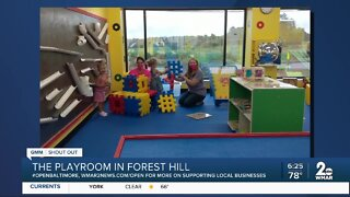 """The Playroom in Forest Hill says """"We're Open Baltimore!"""""""