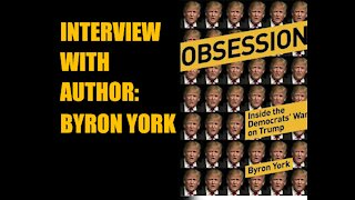 Obsession: Inside the Democrats' War on Trump with Byron York