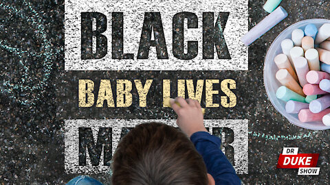 Ep. 359 – White Students Arrested For Supporting Black Babies With Chalk