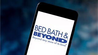 Bed Bath & Beyond To Close 200 Stores