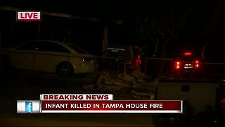 Infant killed in Tampa house fire - Video