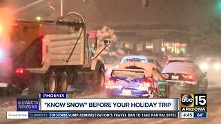 'Know Snow' before your holiday trips