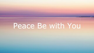Peace Be with You - John 20:19-31, April 11, 2021