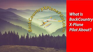 What is Backcountry X-Plane Pilot