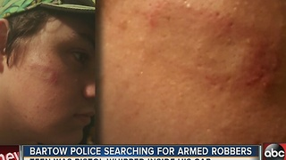 Bartow Police searching for armed robbers after teen was pistol-whipped - Video