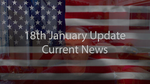 16th January Update Current News