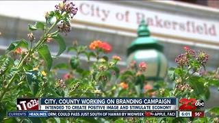Bakersfield and Kern County working on branding campaign - Video