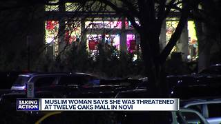 Muslim woman says she was threatened by man in parking lot at Twelve Oaks - Video