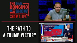 The Path To A Trump Victory - Dan Bongino Show Clips
