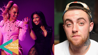 Beyonce Sides With Nicki Minaj After Cardi B Fight! Mac Miller's Body Found Hours After Death | DR