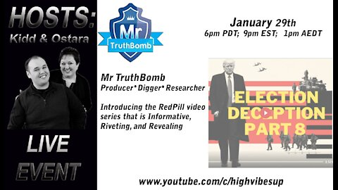 Interview with MrTruthBomb by High Vibes Up - JAN 29 2021