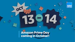 Amazon Prime Day coming in October!