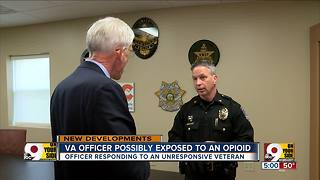 VA officer possibly exposed to opioids - Video