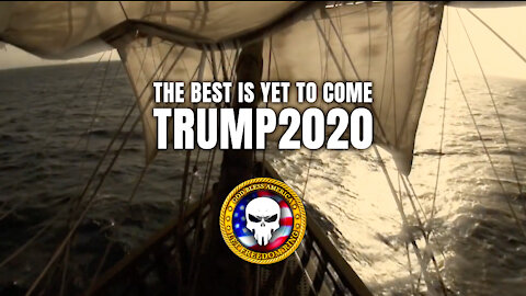 The Best Is Yet To Come - Trump 2020