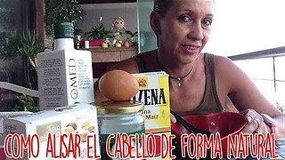 Como Alisar El Cabello De Forma Natural Y Permanente - Video