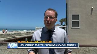 New warning for people booking vacation rentals - Video
