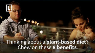 Do you think about eating healthier? Chew on this information about a plant based diet - Video