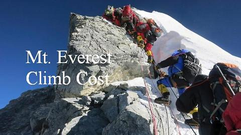 Mt. Everest: The Cost Of Climbing The World's Highest Peak
