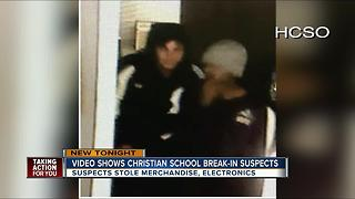 Video shows Christian school break-in suspects - Video