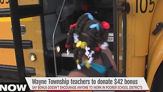 Wayne Township teachers to donate their $42 bonus - Video