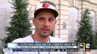 City Councilman Ryan Dorsey under fire over comments about Baltimore Police Department