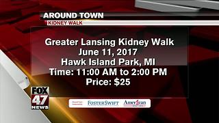 Around Town 6/9/2017: Greater Lansing Kidney Walk - Video