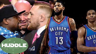 Can Paul George & Russell Westbrook Take the West? McGregor vs Mayweather Presser -The Huddle - Video