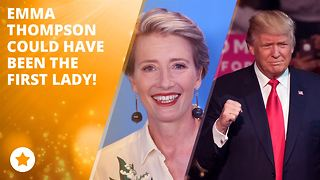Emma Thompson could have dated Donald Trump - Video