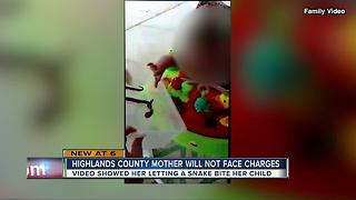 Highlands mother who allowed snake to bite baby will not face charges - Video