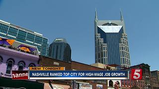 Nashville Ranked Top City For High-Wage Job Growth - Video