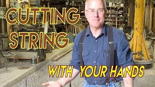 How to Cut String With Your Bare Hands - Video