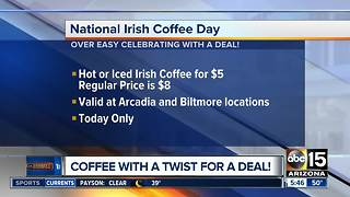 Celebrate National Irish Coffee Day with a deal! - Video