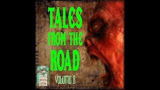 Tales from the Road | Volume 7 | Supernatural StoryTime E121
