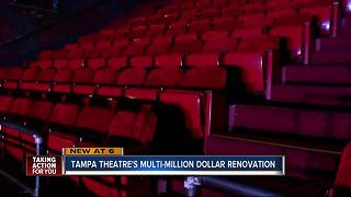 Tampa Theatre begins $6 million renovation project - Video