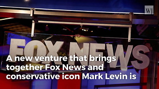 Fox News And Mark Levin Make Huge Announcement - Video