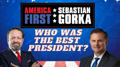 Who was our best President? Brig. Gen. Rob Spalding (ret.) with Sebastian Gorka on AMERICA First